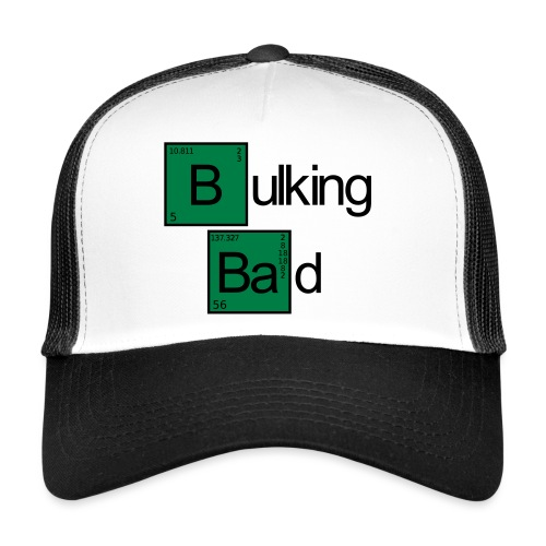 Bulking Bad - Trucker Cap