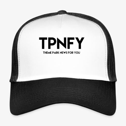 TPNFY - Trucker Cap
