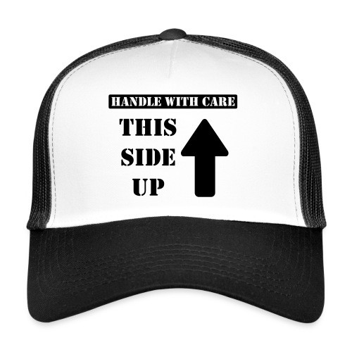 Handle with care / This side up - PrintShirt.at - Trucker Cap
