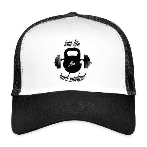 long life for wokrout - Trucker Cap