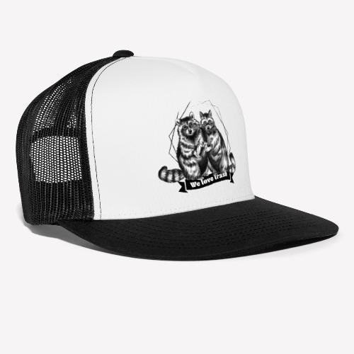 Raccoon – We love trash - Trucker Cap
