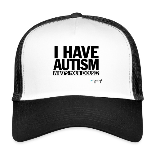 I have autism... (black) - Trucker Cap