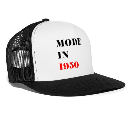 MODE IN 150 - Trucker Cap
