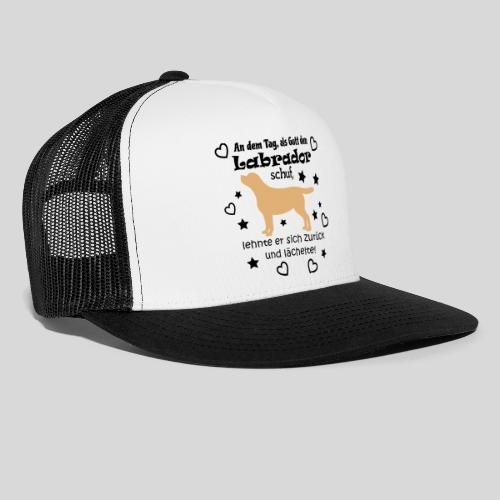 Gott schuf Labrador - Trucker Cap