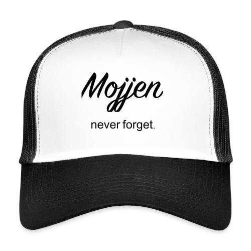 Mojjen - Never forget - Trucker Cap