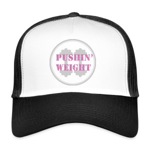 Pushing Weight pink - Trucker Cap