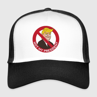 Trump Not - Trucker Cap