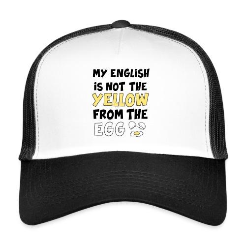 Schlechtes Englisch Witz Typografie - Trucker Cap