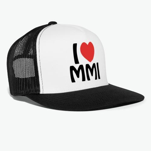I love MMI - Trucker Cap