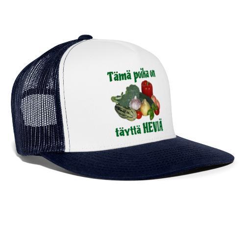 Poika täyttä heviä - Trucker Cap