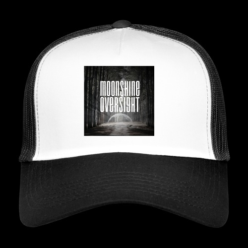 Artwork Moonshine Oversight - Trucker Cap