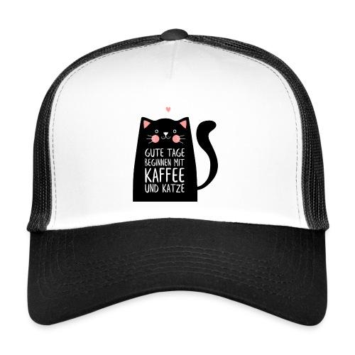 Gute Tage starten mit Kaffee und Katze - Trucker Cap