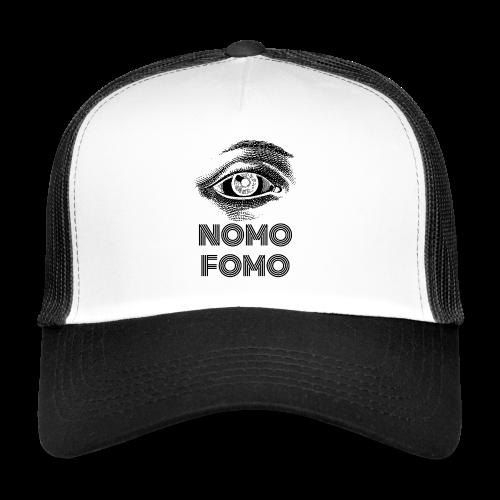 NOMO FOMO - Trucker Cap