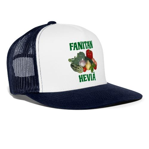 Fanitan heviä - Trucker Cap