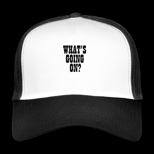 What's Going On? The Snuts - Trucker Cap