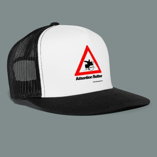 Attention batteur - cadeau batterie humour - Trucker Cap