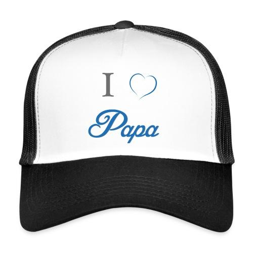 I Love Papa - Trucker Cap