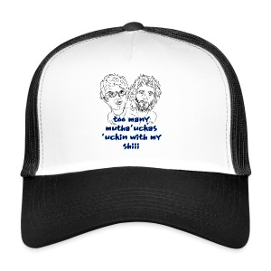 Mutha Ucka Flight of the Conchords - Trucker Cap