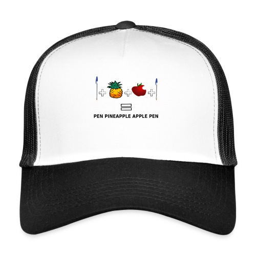 PINEAPPLE APPLE PEN - Trucker Cap