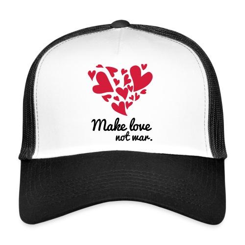 Make Love Not War T-Shirt - Trucker Cap
