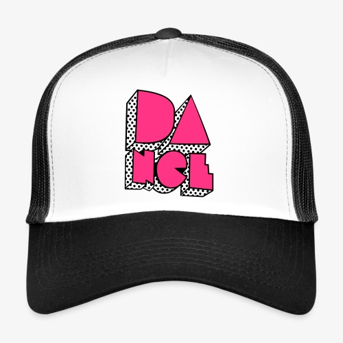 Dance2 - Trucker Cap