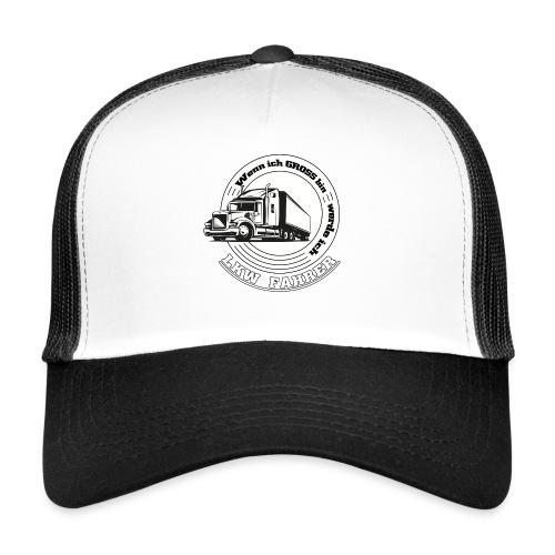 Wenn ich gross bin werde ich LKW Fahrer - Trucker Cap