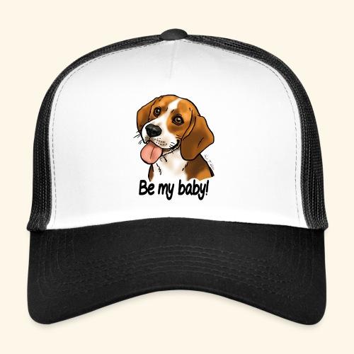 Chien beagle Be my baby (texte noir) - Trucker Cap
