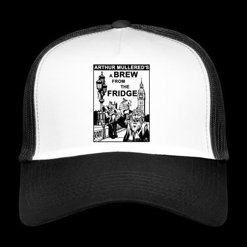 A Brew from the Fridge v2 - Trucker Cap