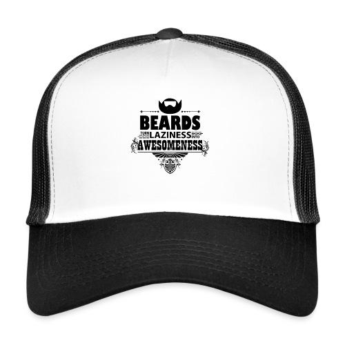 beards_laziness_awesomeness 10x - Trucker Cap