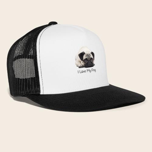 love my pug - Trucker Cap