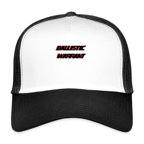 BallisticWarrrant - Trucker Cap