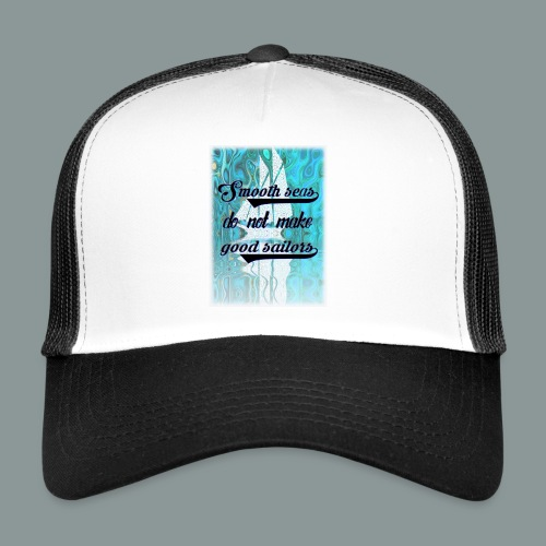 smooth seas - Trucker Cap
