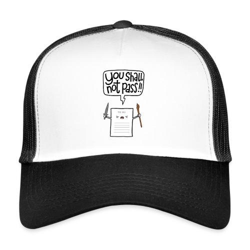 You shall not pass-To Do - Trucker Cap