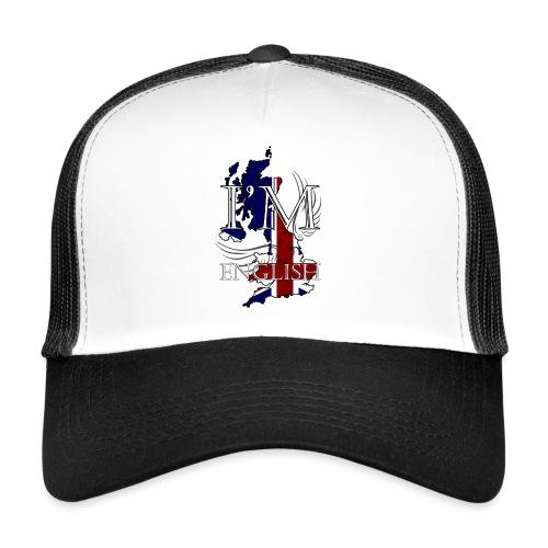 I am English - Trucker Cap