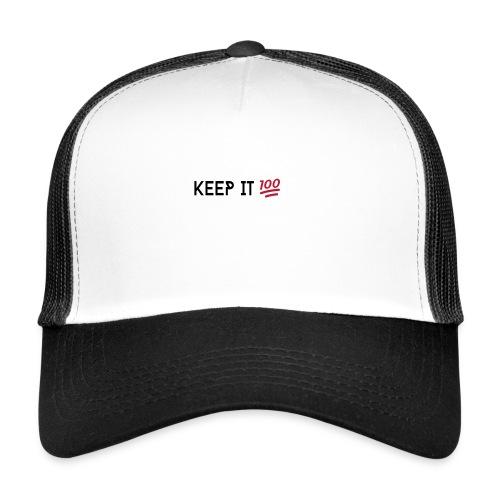 KEEP IT 100 ZWART png - Trucker Cap