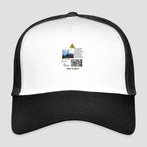 no nuclear button Who is next? - Trucker Cap