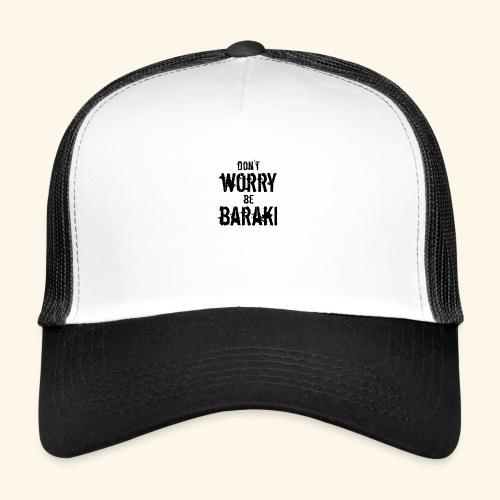 Be Baraki (Noir) - Trucker Cap