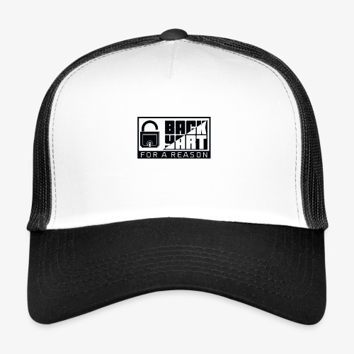 backart - for a reason - Trucker Cap