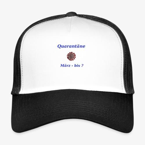 Quarantäne - Trucker Cap