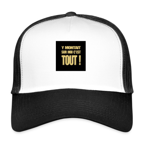badgemontaitsurmoi - Trucker Cap