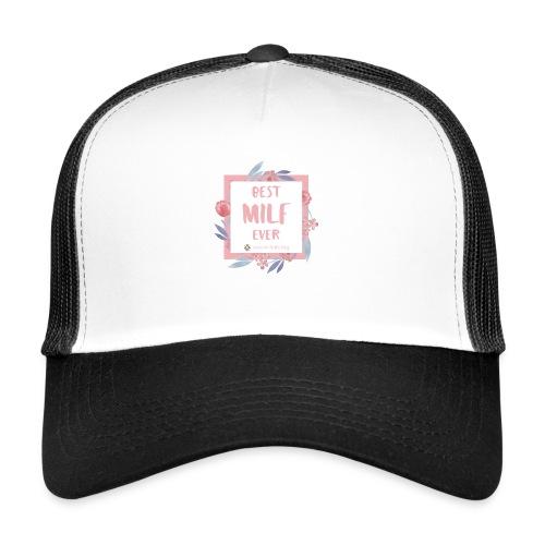 Best MILF ever - Milfcafé Shirt - Trucker Cap