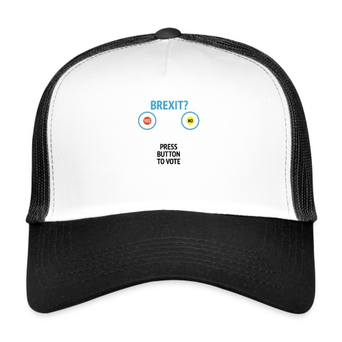 Brexit: Press Button To Vote - Trucker Cap