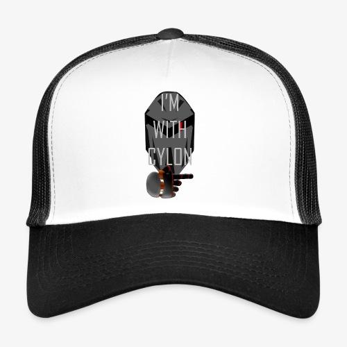 I'm with Cylon - Trucker Cap