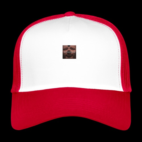 Why be a king when you can be a god - Trucker Cap