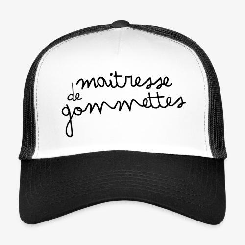 Maitresse de Gommettes - Trucker Cap