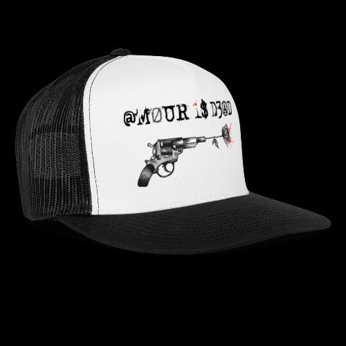 @mour is dead - Trucker Cap