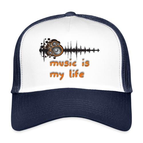 Music is my Life - Trucker Cap