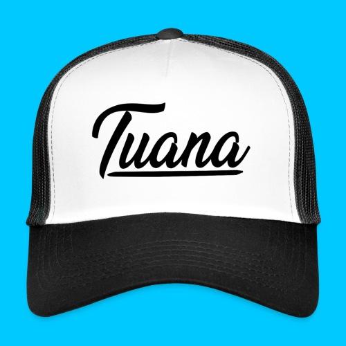 Tuana - Trucker Cap