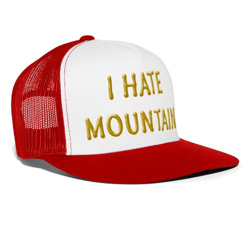 hate mountain - Trucker Cap