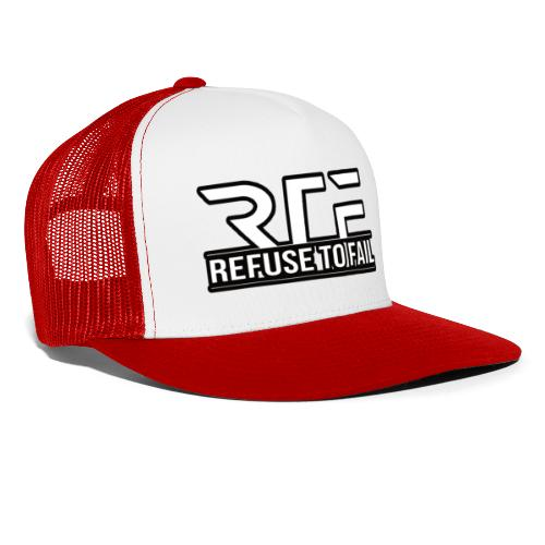 Refuse to fail - Trucker Cap